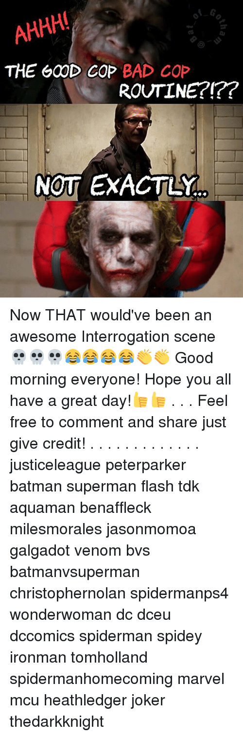 Bad, Batman, and Joker: AHHH  THE G00D COP BAD COP  ROUTINE?!??  NOT EXACTLY Now THAT would've been an awesome Interrogation scene 💀💀💀😂😂😂😂👏👏 Good morning everyone! Hope you all have a great day!👍👍 . . . Feel free to comment and share just give credit! . . . . . . . . . . . . . justiceleague peterparker batman superman flash tdk aquaman benaffleck milesmorales jasonmomoa galgadot venom bvs batmanvsuperman christophernolan spidermanps4 wonderwoman dc dceu dccomics spiderman spidey ironman tomholland spidermanhomecoming marvel mcu heathledger joker thedarkknight
