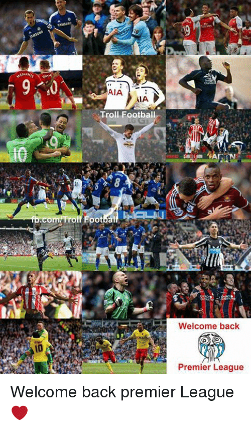 Football, Premier League, and Troll: AIA  AIA  Troll Football  th Footbal  Welcome back  Premier League Welcome back premier League ❤
