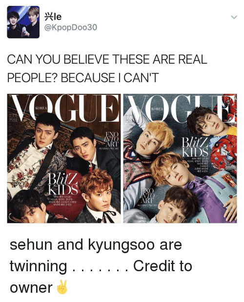 Sehun: AIL  @KpopDoo30  CAN YOU BELIEVE THESE ARE REAL  PEOPLE? BECAUSE I CAN'T  KOREA  KOREA  EXO  INTO  ART  8090  KIDS  EXO  NTO  ARI sehun and kyungsoo are twinning . . . . . . . Credit to owner✌
