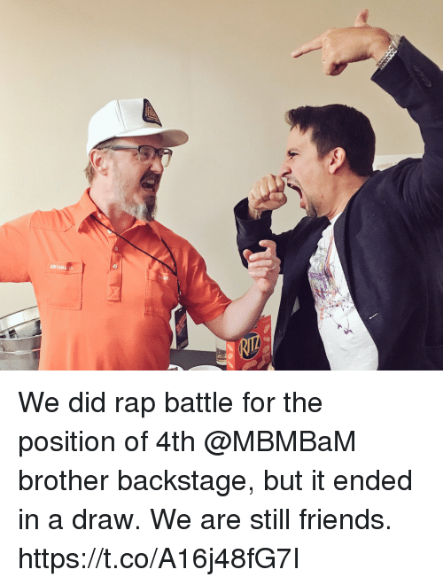 rapped: AIR CANADA We did rap battle for the position of 4th @MBMBaM brother backstage, but it ended in a draw. We are still friends. https://t.co/A16j48fG7I