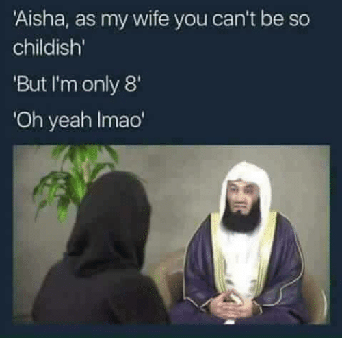 aisha as my wife you cant be so childish but 7128701 aisha as my wife you can't be so childish' but i'm only 8' oh yeah