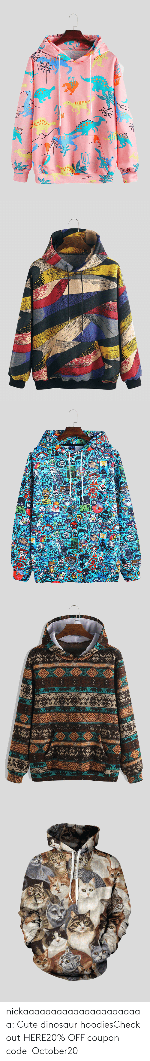 hoodies: AIT   (DA(R).  Read  Everythis  Accompli  Nothina  ON'  verything nickaaaaaaaaaaaaaaaaaaaaaa:  Cute dinosaur hoodiesCheck out HERE20% OFF coupon code:October20