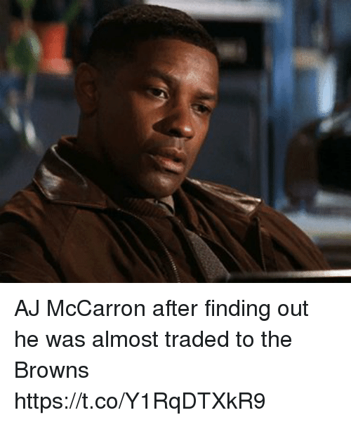 Football, Nfl, and Sports: AJ McCarron after finding out he was almost traded to the Browns https://t.co/Y1RqDTXkR9