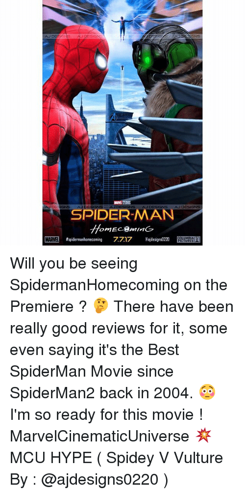 Minging: AJDESIGNE  GNS  AJDESIGNS  NS  SPIDER-MAN  omEC.@MInG  MAME #spidermanhomecoming 7717 ajdesignsD220 E Hi,,T  MARVEL Will you be seeing SpidermanHomecoming on the Premiere ? 🤔 There have been really good reviews for it, some even saying it's the Best SpiderMan Movie since SpiderMan2 back in 2004. 😳 I'm so ready for this movie ! MarvelCinematicUniverse 💥 MCU HYPE ( Spidey V Vulture By : @ajdesigns0220 )