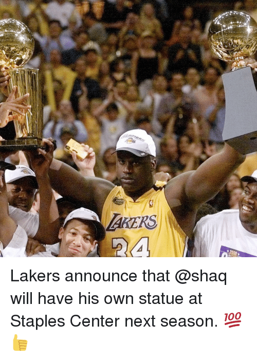 Shaq, Sports, and Staples: AKERS  2a Lakers announce that @shaq will have his own statue at Staples Center next season. 💯👍