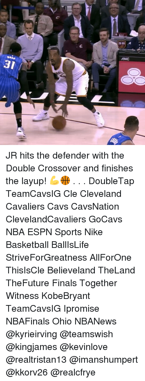 Basketball, Cavs, and Cleveland Cavaliers: al  2600  ANC JR hits the defender with the Double Crossover and finishes the layup! 💪🏀 . . . DoubleTap TeamCavsIG Cle Cleveland Cavaliers Cavs CavsNation ClevelandCavaliers GoCavs NBA ESPN Sports Nike Basketball BallIsLife StriveForGreatness AllForOne ThisIsCle Believeland TheLand TheFuture Finals Together Witness KobeBryant TeamCavsIG Ipromise NBAFinals Ohio NBANews @kyrieirving @teamswish @kingjames @kevinlove @realtristan13 @imanshumpert @kkorv26 @realcfrye