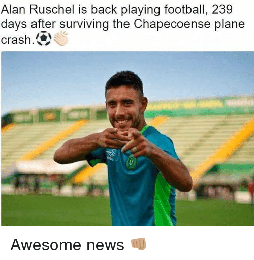 Chapecoense: Alan Ruschel is back playing football, 239  days after surviving the Chapecoense plane  crash. Awesome news 👊🏽