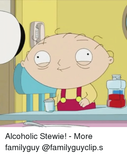 Stewie: Alcoholic Stewie! - More familyguy @familyguyclip.s