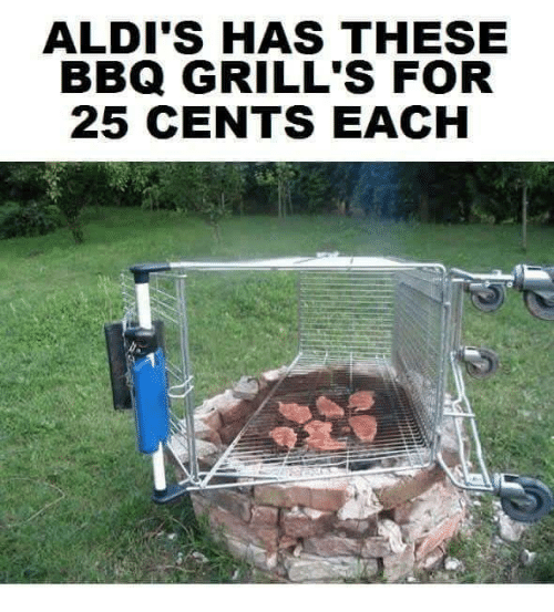 aldi's: ALDI'S HAS THESE  BBQ GRILL'S FOR  25 CENTS EACH