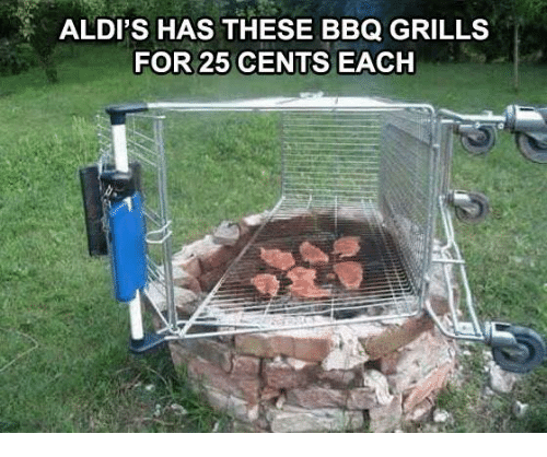 Memes, Aldi, and 25 Cent: ALDI'S HAS THESE BBQ GRILLS  FOR 25 CENTS EACH
