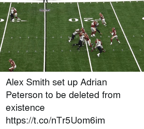 Alex Smith: Alex Smith set up Adrian Peterson to be deleted from existence  https://t.co/nTr5Uom6im