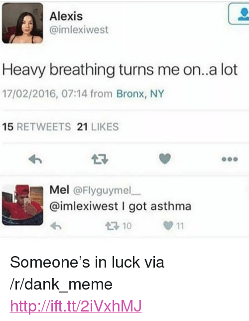 """turns me on: Alexis  imlexiwest  Heavy breathing turns me on..a lot  17/02/2016, 07:14 from Bronx, NY  15 RETWEETS 21 LIKES  23  Mel @Flyguymel  @imlexiwest I got asthma  10  0 11 <p>Someone&rsquo;s in luck via /r/dank_meme <a href=""""http://ift.tt/2iVxhMJ"""">http://ift.tt/2iVxhMJ</a></p>"""