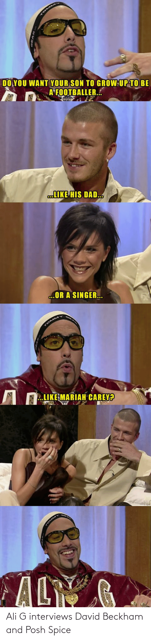 Ali: Ali G interviews David Beckham and Posh Spice