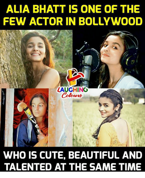 Beautiful, Cute, and Time: ALIA BHATT IS ONE OF THE  FEW ACTOR IN BOLLYWOOD  LAUGHING  WHO IS CUTE, BEAUTIFUL AND  TALENTED AT THE SAME TIME
