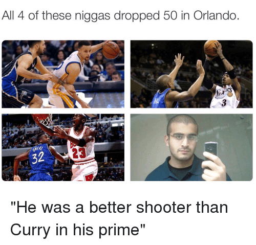 all 4 of these niggas dropped 50 in orlando 23 2885847 all 4 of these niggas dropped 50 in orlando 23 he was a better