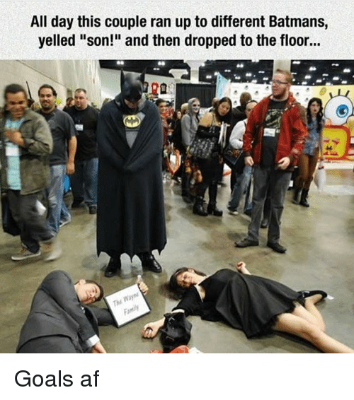 "floored: All day this couple ran up to different Batmans,  yelled ""son!"" and then dropped to the floor...  The Goals af"