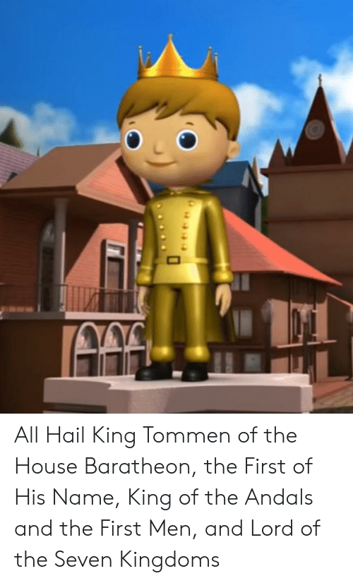 house baratheon: All Hail King Tommen of the House Baratheon, the First of His Name, King of the Andals and the First Men, and Lord of the Seven Kingdoms