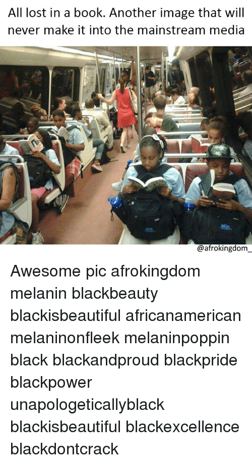 Blackpower: All lost in a book. Another image that will  never make it into the mainstream media  @afrokingdom Awesome pic afrokingdom melanin blackbeauty blackisbeautiful africanamerican melaninonfleek melaninpoppin black blackandproud blackpride blackpower unapologeticallyblack blackisbeautiful blackexcellence blackdontcrack