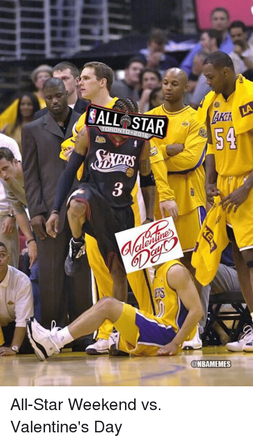 NBA: ALL STAR  5A  NBAMEMES All-Star Weekend vs. Valentine's Day