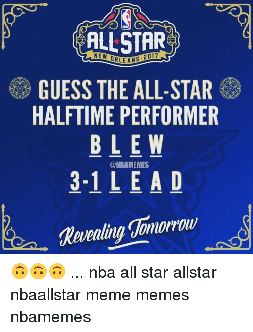 Guess The Memes Answers Roblox: ALLSTAR NEW ORLEAN GUESS THE ALL-STAR HALFTIME PERFORMER