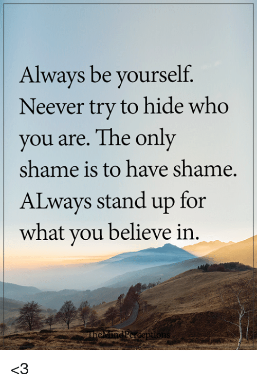 always be yourself essay Always believe in yourself essay a long essay about myself persuasive essay puppy mills carnegie mellon university supplemental essays writing a business law essay, msm school net admissions essay essay on education stands between poverty and prosperity how long does a research paper have to be for science fair samuel barber third essay for orchestra postcolonial theory african literature essays.