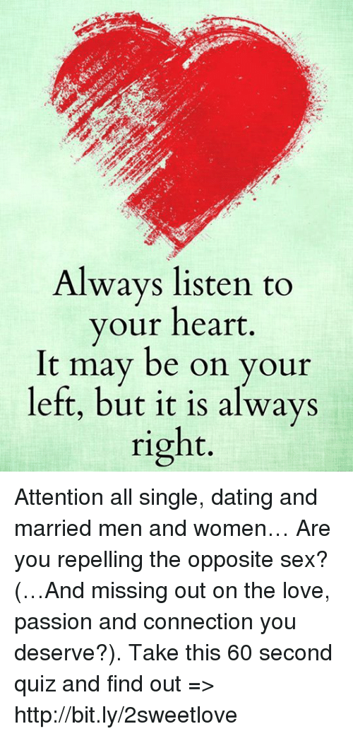 Dating, Love, And Memes: Always Listen To Your Heart. It May Be