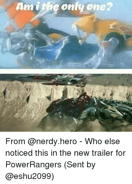 Memes, Nerdy, and Only One: Am the only one? From @nerdy.hero - Who else noticed this in the new trailer for PowerRangers (Sent by @eshu2099)