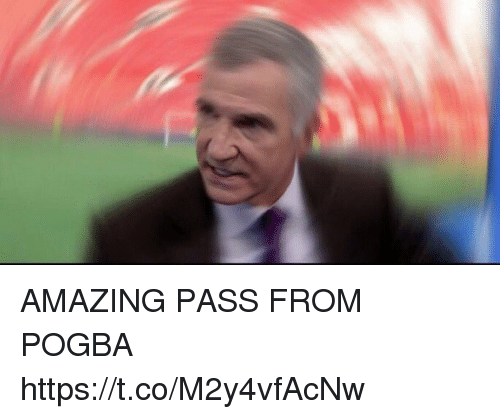 pogba: AMAZING PASS FROM POGBA https://t.co/M2y4vfAcNw