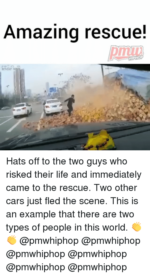 Cars, Life, and Memes: Amazing rescue!  HIPHOP Hats off to the two guys who risked their life and immediately came to the rescue. Two other cars just fled the scene. This is an example that there are two types of people in this world. 👏👏 @pmwhiphop @pmwhiphop @pmwhiphop @pmwhiphop @pmwhiphop @pmwhiphop