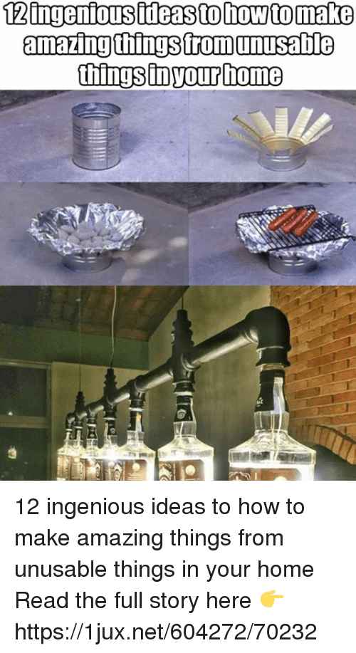 Amazingthingsfromunusabile 12 ingenious ideas to how to for How to make a home decorations