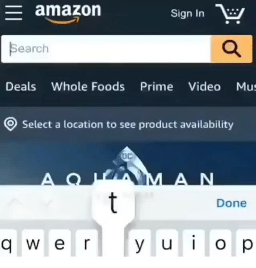 whole foods: amazon  Sign In  Search  Deals Whole Foods Prime Video Mus  Select a location to see product availability  Done