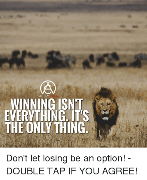winning isnt everything its the only 'winning isn't everything it's the only thing': the origin, attributions and influence of a famous football quote steven j overman department of health, physical education and.