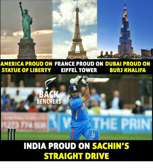 Statue of Liberty: AMERICA PROUD ON FRANCE PROUD ON DUBAI PROUD ON  STATUE OF LIBERTY EIFFEL TOWER BURJ KHALIFA  BENCHERS  THE PRIN  INDIA PROUD ON SACHIN'S  STRAIGHT DRIVE