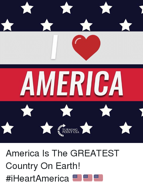america is a great country My country is great because americans are the most generous and giving people on earth america is great because she is reluctant to go to war but unafraid of confronting the thug and the tyrant advertisement - story continues below.