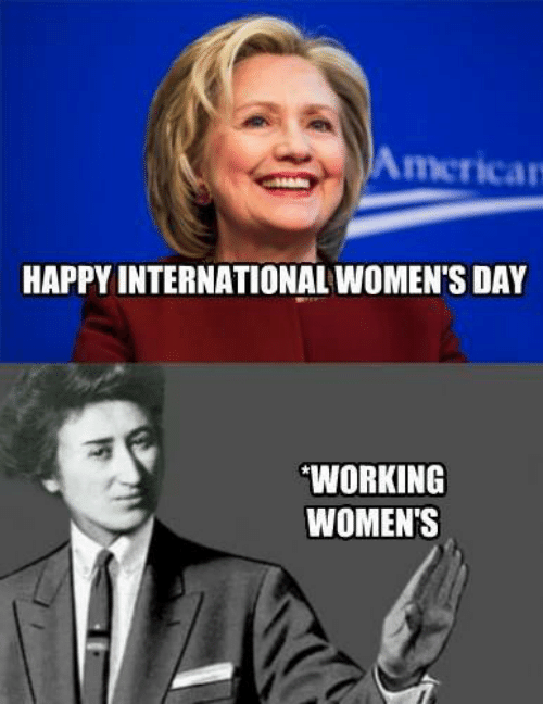 Funny International Women S Day Memes : American happy international women s day working