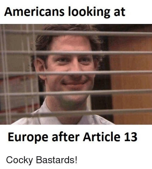 Reddit, Europe, and Looking: Americans looking at  Europe after Article 13