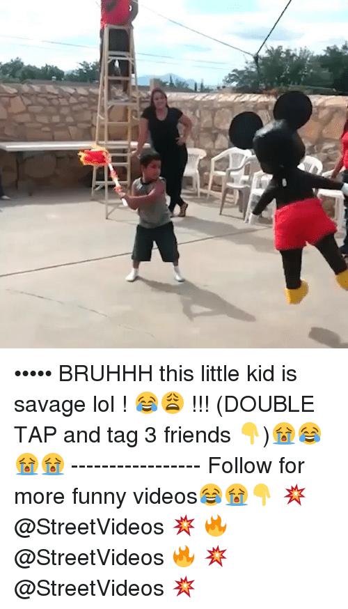 Tagged: AN ••••• BRUHHH this little kid is savage lol ! 😂😩 !!! (DOUBLE TAP and tag 3 friends 👇)😭😂😭😭 ----------------- Follow for more funny videos😂😭👇 💥 @StreetVideos 💥 🔥 @StreetVideos 🔥 💥 @StreetVideos 💥