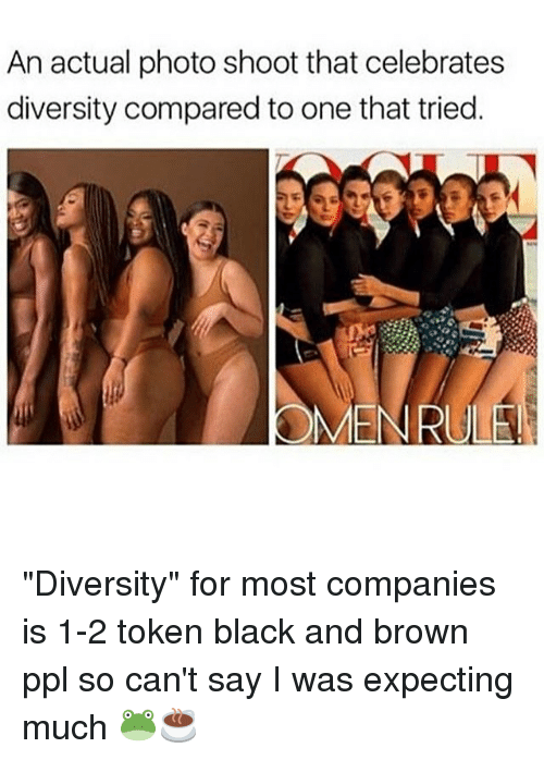 "Memes, Black, and Diversity: An actual photo shoot that celebrates  diversity compared to one that tried.  OMEN RULE! ""Diversity"" for most companies is 1-2 token black and brown ppl so can't say I was expecting much 🐸☕️"