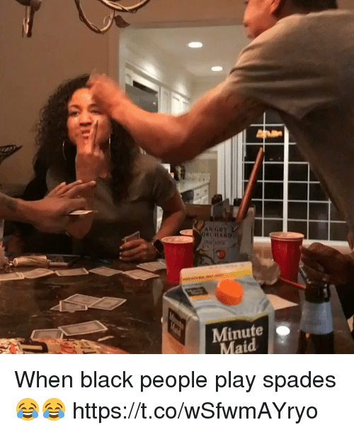 Blackpeopletwitter, Minute Maid, and Black: AN GRY  RCHARD  Minute .  Maid When black people play spades 😂😂  https://t.co/wSfwmAYryo