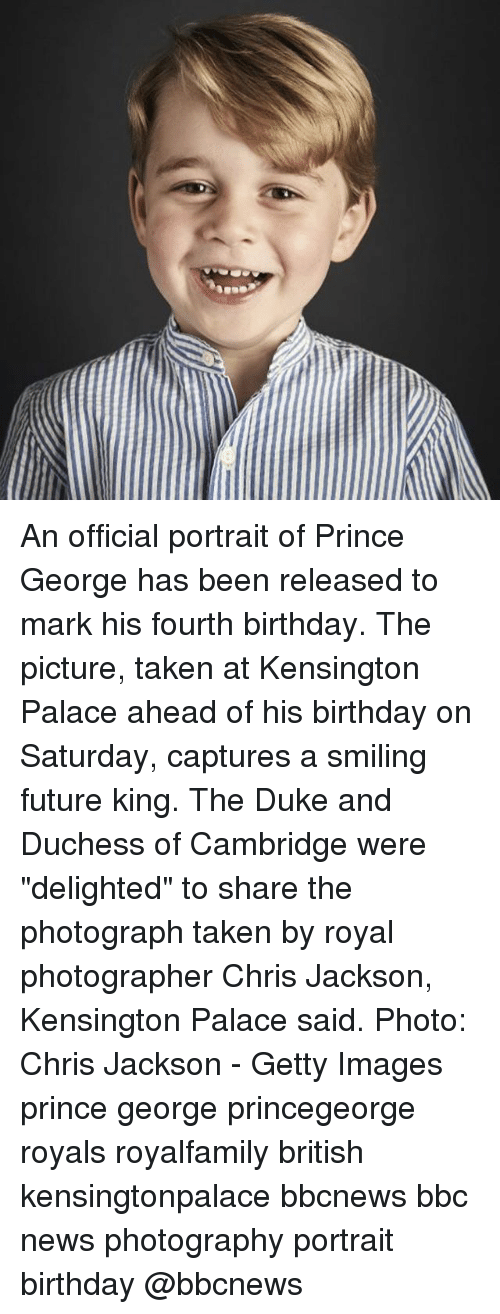 """Birthday, Future, and Memes: An official portrait of Prince George has been released to mark his fourth birthday. The picture, taken at Kensington Palace ahead of his birthday on Saturday, captures a smiling future king. The Duke and Duchess of Cambridge were """"delighted"""" to share the photograph taken by royal photographer Chris Jackson, Kensington Palace said. Photo: Chris Jackson - Getty Images prince george princegeorge royals royalfamily british kensingtonpalace bbcnews bbc news photography portrait birthday @bbcnews"""