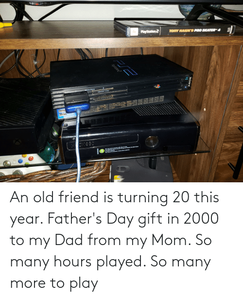 fathers day: An old friend is turning 20 this year. Father's Day gift in 2000 to my Dad from my Mom. So many hours played. So many more to play