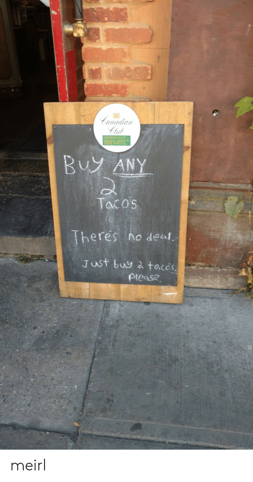 clut: anadiaI  Clut  Bu ANY  ac os  heres no deal.  Just buy & tacos meirl