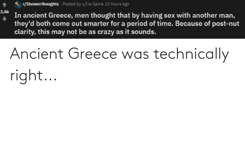 ancient greece: Ancient Greece was technically right...