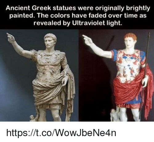 Faded, Time, and Ultraviolet: Ancient Greek statues were originally brightly  painted. The colors have faded over time as  revealed by Ultraviolet light. https://t.co/WowJbeNe4n