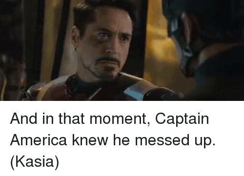 Memes, 🤖, and That Moment: And in that moment, Captain America knew he messed up.   (Kasia)
