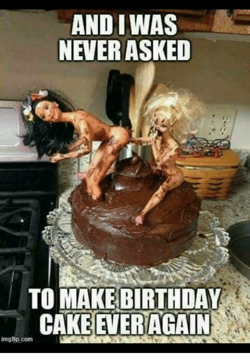 And I Was Never Asked To Make Birthday Cake Again