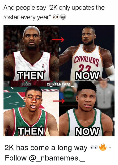 """Memes, Cavaliers, and 🤖: And people say """"2K only updates the  roster every year""""  CAVALIERS  THEN  NOW  GB NBAMEMES.  THEN  NOW  0 2K has come a long way 👀🔥 - Follow @_nbamemes._"""