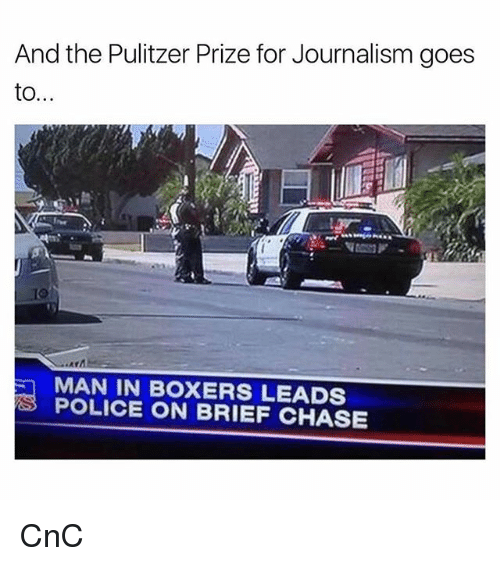 And The Pulitzer Prize For Journalism Goes To MAN IN