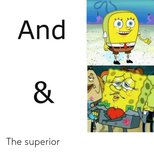 Superior: And  & The superior