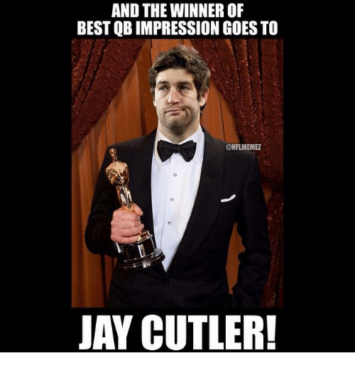 Jay Cutler: AND THE WINNER OF  BEST QBIMPRESSION GOESTO  ONFLIMEMEZ  JAY CUTLER!